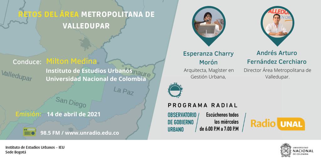 Observatorio de Gobierno Urbano, escúchenos todos los miércoles a las 6:00 p.m. por Radio UNAL 98.5 FM