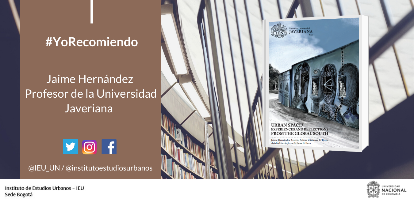 #YoRecomiendo El libro Urban Space: experiences and reflections from the global south