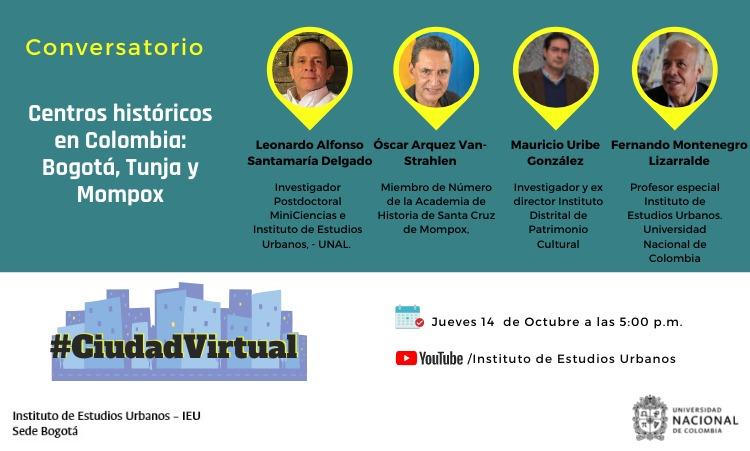 ¿Se perdió el conversatorio Centros Históricos en Colombia, Bogotá, Tunja y Mompox?