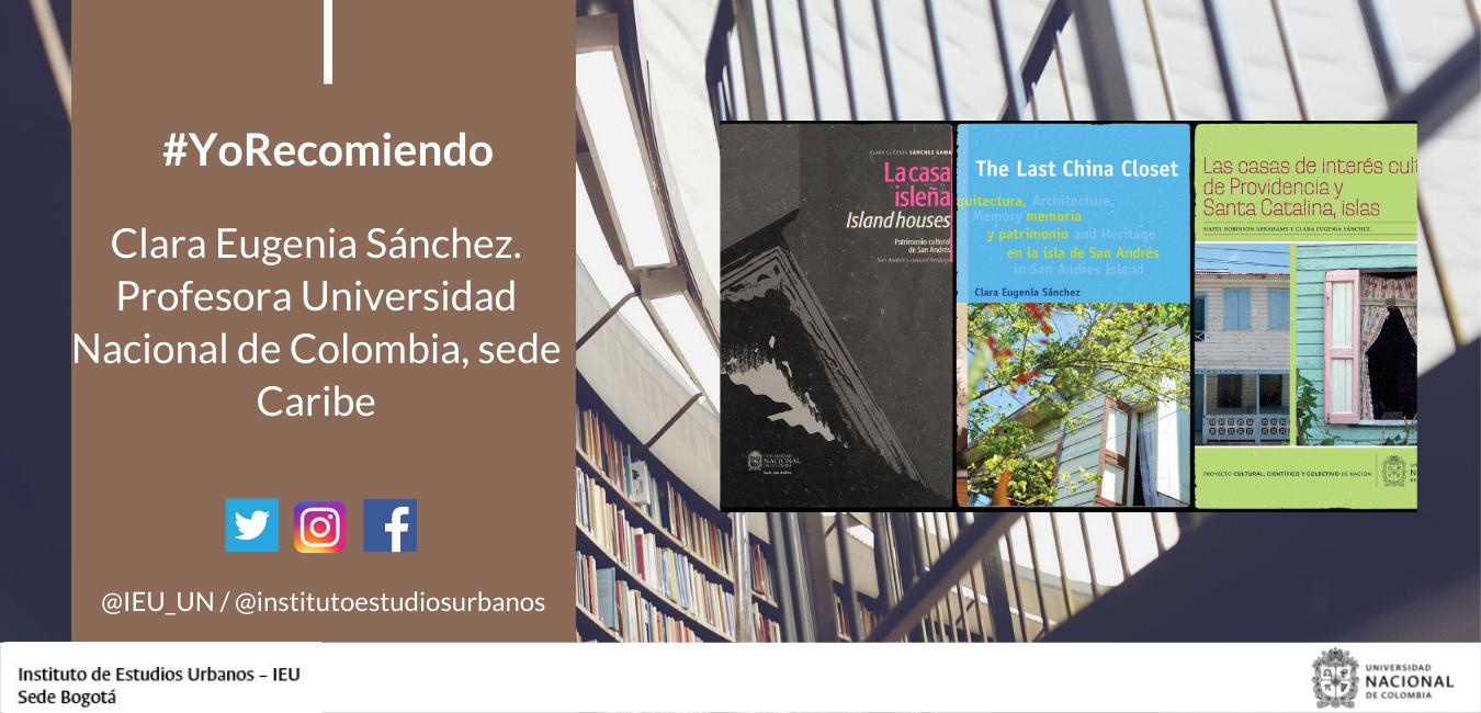 #YoRecomiendo Tres libros sobre vivienda en San Andrés, Providencia y Santa Catalina