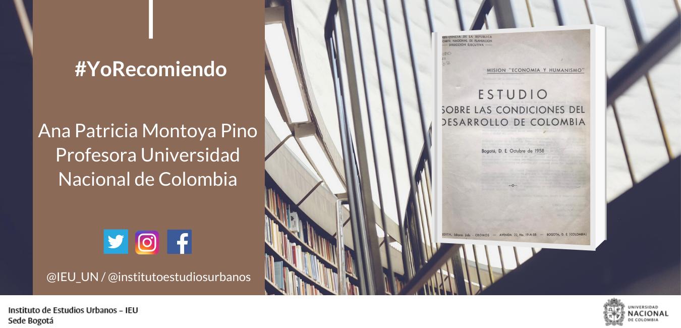 #YoRecomiendo Informe final de la Misión Economía y Humanismo en Colombia 1954 - 1958