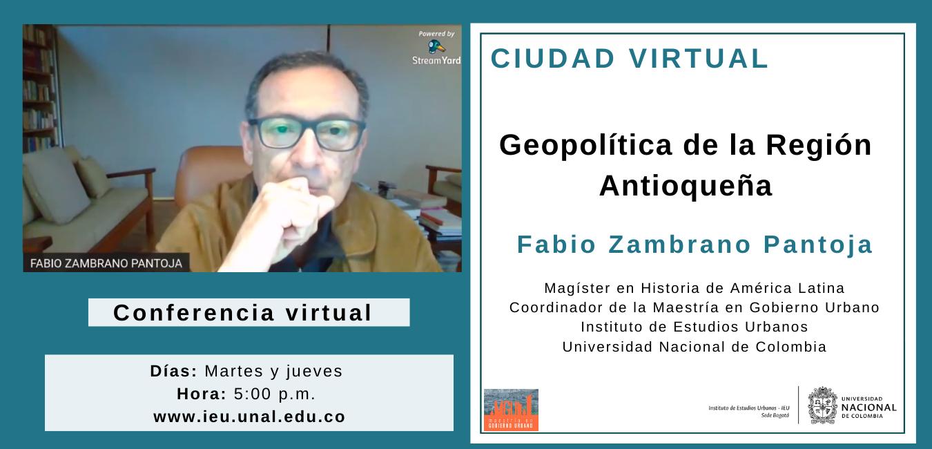 Ciudad virtual: Geopolítica de la Región Antioqueña