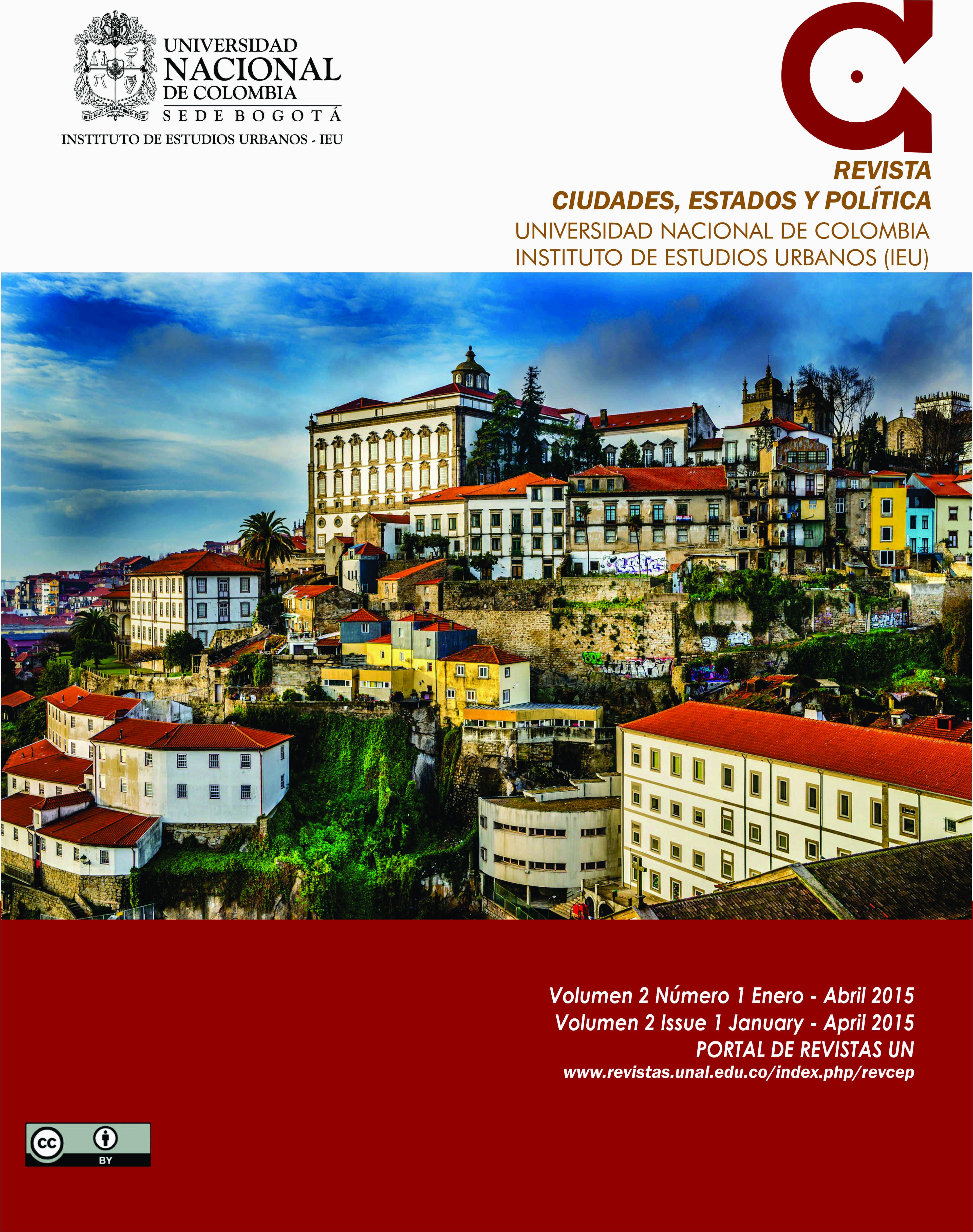 Editorial de la Revista Ciudades, Estados y Política. Vol. 2 núm. 1. (Enero – abril de 2015)