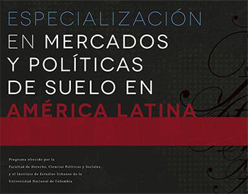 Últimas semanas de inscripciones a la Especialización en Mercados y Políticas de Suelo en América Latina