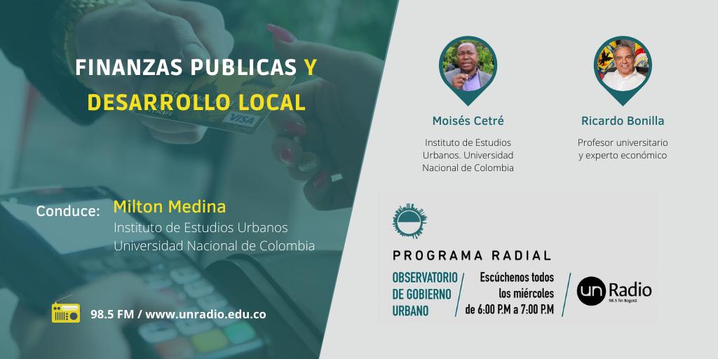 El Observatorio de Gobierno Urbano se emite todos los miércoles a las 6:00 p.m. por UN Radio 98.5 FM