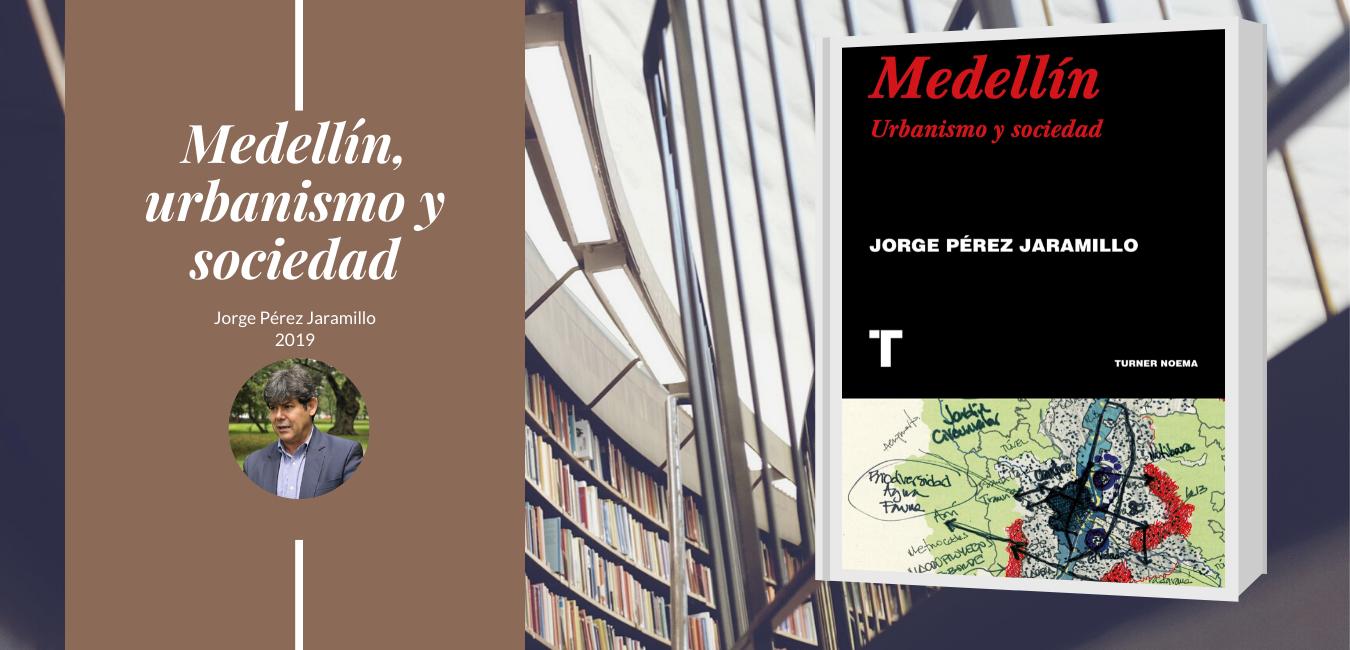 Libro Medellín, urbanismo y sociedad