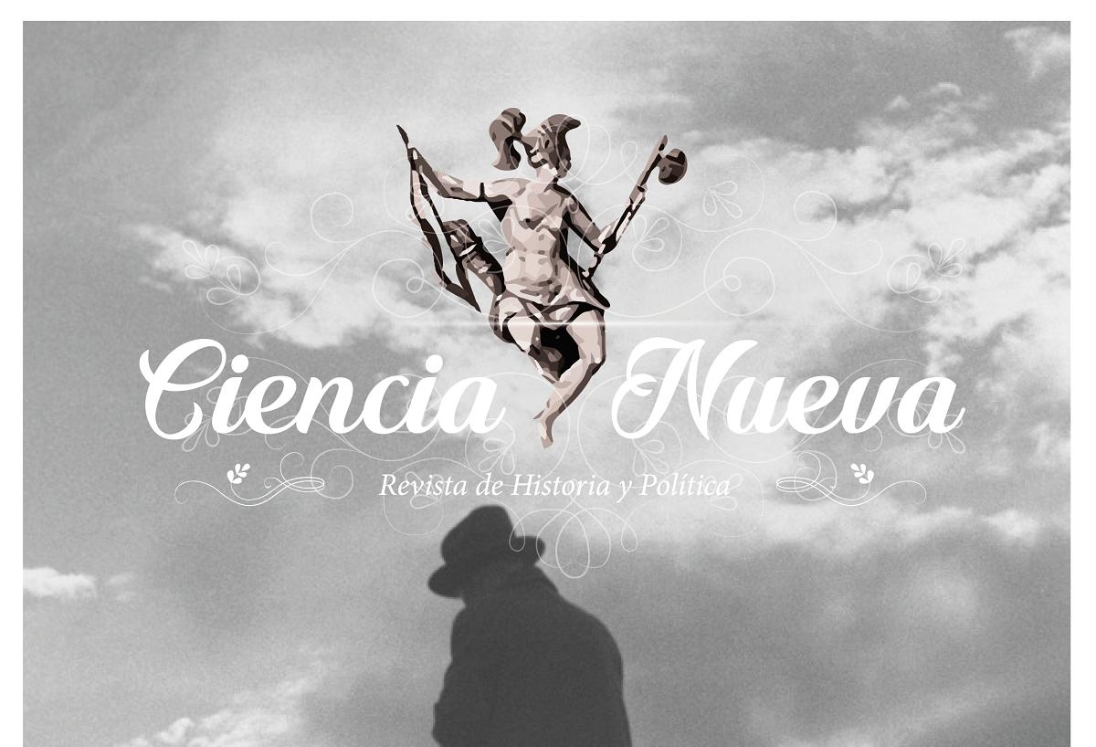 Ciencia Nueva, Revista de Historia y Política