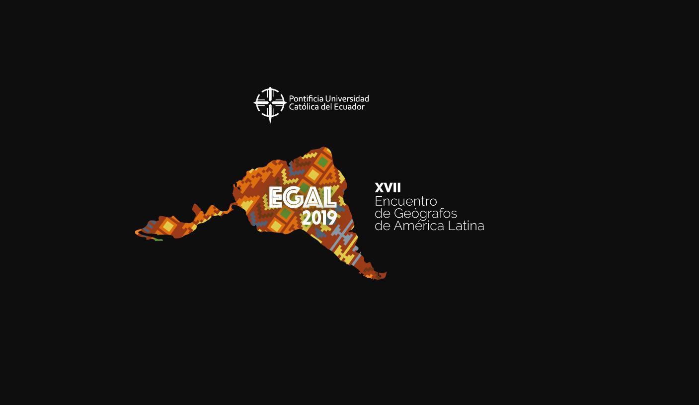 XVII Encuentro de Geógrafos de América Latina 2019: Hacia geografías de la integración y la diversidad