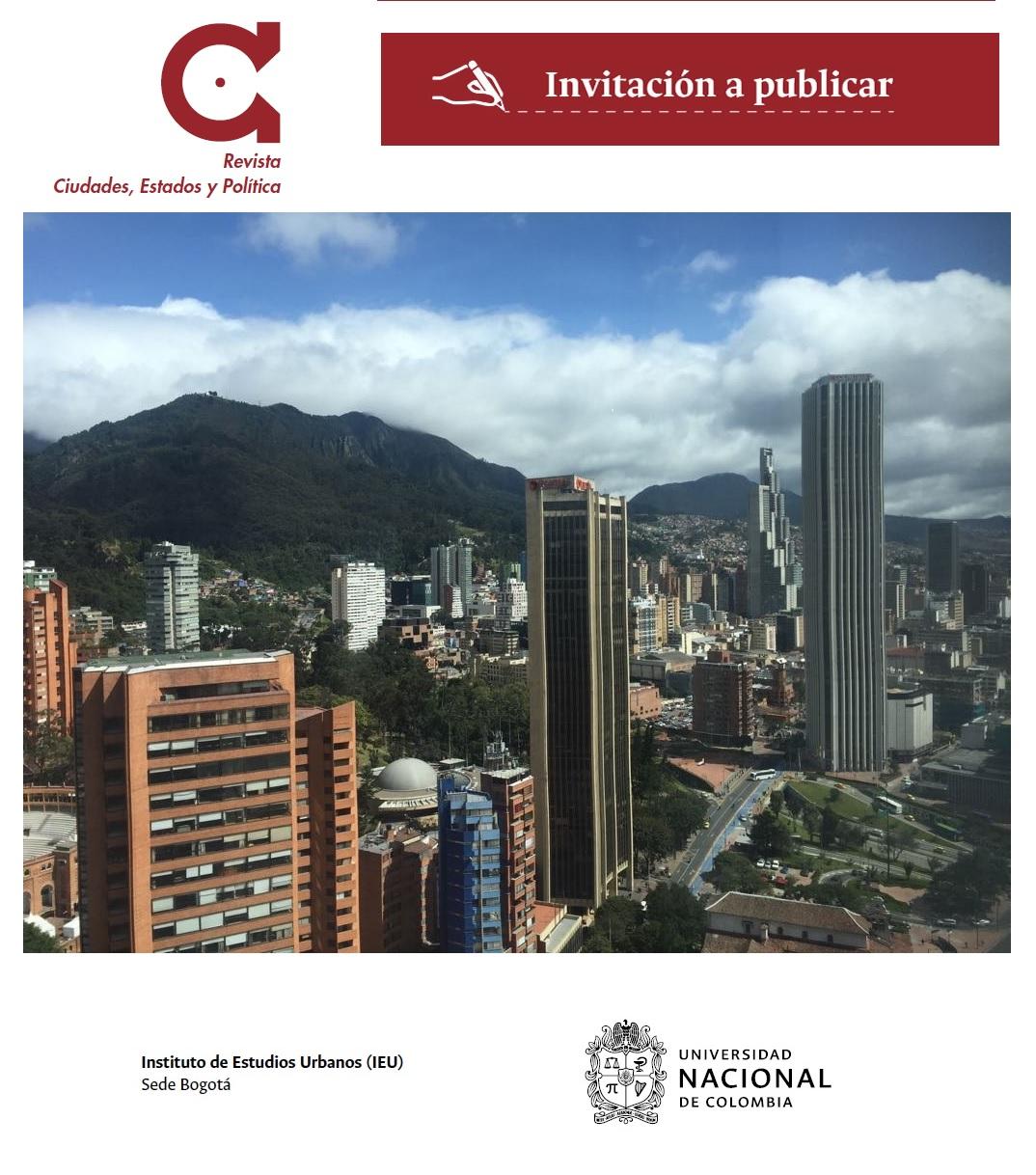 Abierta convocatoria para publicar artículos en la Revista Ciudades, Estados y Política
