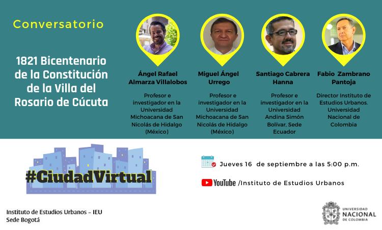 Ciudad Virtual: Conversatorio 1821 Bicentenario de la Constitución de la Villa del Rosario de Cúcuta